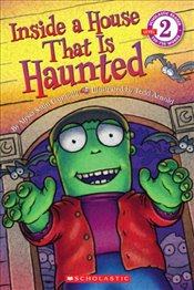 Scholastic Reader Level 2: Inside a House That Is Haunted - Capucilli, Alyssa Satin