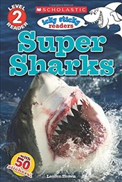 Icky Sticky: Super Sharks (Scholastic Reader: Level 2) - Brown, Laaren
