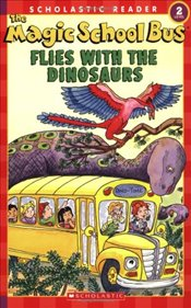 Flies with the Dinosaurs (Magic School Bus) - Schwabacher, Martin