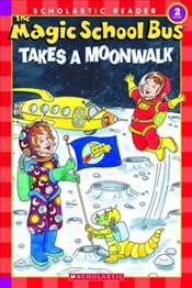 Takes a Moonwalk (Magic School Bus) - Cole, Joanna