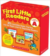 First Little Readers: Guided Reading Level A: 25 Irresistible Books That Are Just the Right Level fo - Schecter, Deborah