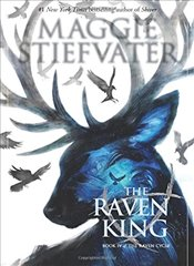 Raven King (the Raven Cycle, Book 4) - Stiefvater, Maggie