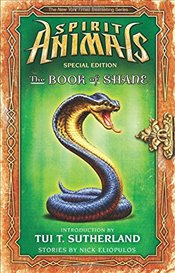 Book of Shane: Complete Collection (Spirit Animals: Special Edition) - Eliopulos, Nick