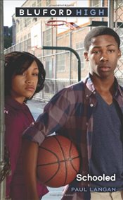 Schooled (Bluford High) - Langan, Paul
