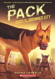 Pack (Dogs of the Drowned City (Quality)) - Lorentz, Dayna