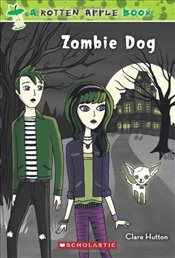 Rotten Apple #2: Zombie Dog - Hutton, Clare