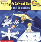 Magic School Bus Kicks Up a Storm: A Book about Weather - White, Nancy