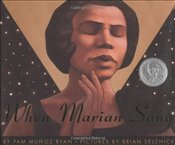 When Marian Sang: The True Recital of Marian Anderson: True Recital of Marian Anderson, the (Bank St - Ryan, Pam Munoz