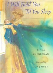 I Will Hold You Til You Sleep - Zuckerman, Linda