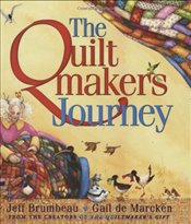 Quiltmakers Journey - Brumbeau, Jeff