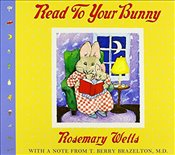 Read to Your Bunny: (With a Note from T. Berry Brazelton, M. D.) (Max & Ruby) - Wells, Rosemary