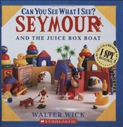 Can You See What I See?: Seymour Builds a Boat: Picture Puzzles to Search and Solve - Wick, Walter