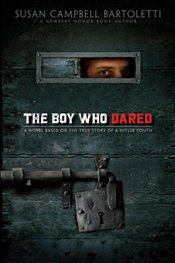 Boy Who Dared - Bartoletti, Susan Campbell