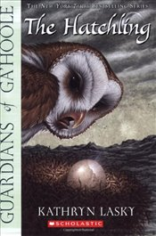 Hatchling (Guardians of Gahoole) - Lasky, Kathryn