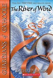 River of Wind (Guardians of Gahoole) - Lasky, Kathryn