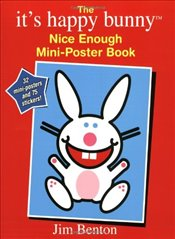 Its Happy Bunny Nice Enough Mini-Poster Book [With 75 Stickers and 32 Mini-Posters] - Benton, Jim