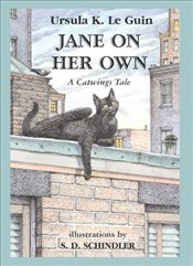 Jane on Her Own: A Catwings Tale: A Catwings - Le Guin, Ursula K.
