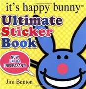 Its Happy Bunny: Ultimate Sticker Book - Benton, Jim