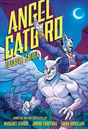Angel Catbird Volume 2 : To Castle Catula - Atwood, Margaret