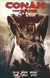 Conan the Slayer Volume 1 - Bunn, Cullen