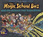 Magic School Bus and the Science Fair Expedition (Magic School Bus (Hardcover)) - Cole, Joanna