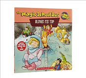 Magic School Bus Blows Its Top: A Book about Volcanoes: Blows Its Top, The: A Book about Volcanoes ( - Books, Scholastic