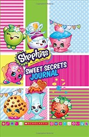 Sweet Secrets Journal (Shopkins) - Scholastic,