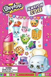 Always in Style (Shopkins: Reader with Puffy Stickers) - Scholastic,