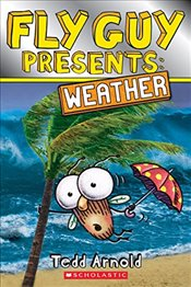 Fly Guy Presents: Weather (Scholastic Reader, Level 2) - Arnold, Tedd