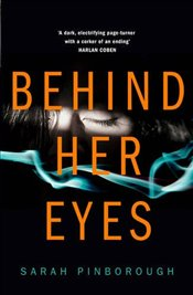 Behind Her Eyes - Pinborough, Sarah