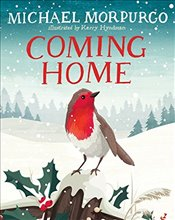 Coming Home - Morpurgo, Michael