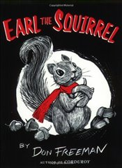 Earl the Squirrel - Freeman, Don