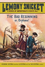 Bad Beginning (A Series of Unfortunate Events) - Snicket, Lemony