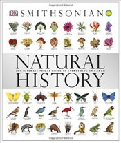 Natural History : The Ultimate Visual Guide to Everything on Earth (Smithsonian) - Alexander, Becky