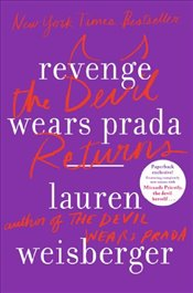 Revenge Wears Prada : The Devil Returns - Weisberger, Lauren