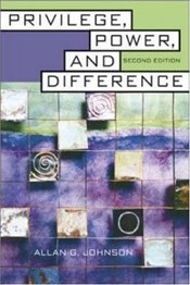 Privilege, Power, and Difference 2e - Johnson, Allan G.
