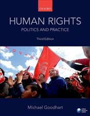 Human Rights : Politics and Practice 3e - Goodhart, Michael