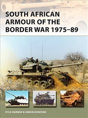 South African Armour of the Border War 1975-89 : New Vanguard - Harmse, Kyle