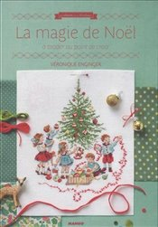 La Magie de Noel : A Broder au Point de Croix - Enginger, Veronique