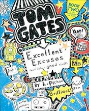 Tom Gates : Excellent Excuses and Other Good Stuff, Book 2 - Pichon, Liz
