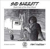 Syd Barrett : Dark Side of the Pink Floyd - Kurtcebe, Nuri