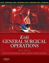 Kirks General Surgical Operations IE 6e - Kirk, R M