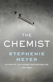 Chemist : A Novel - Meyer, Stephenie
