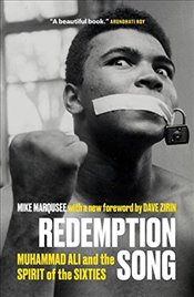 Redemption Song : Muhammad Ali and the Spirit of the Sixties - Marqusee, Mike