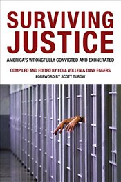 Surviving Justice : Americas Wrongfully Convicted and Incarcerated - Voice of Witness