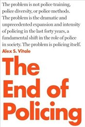 End of Policing - Vitale, Alex