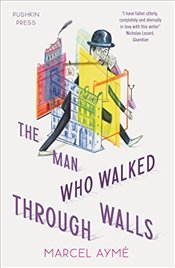 Man Who Walked Through Walls - Ayme, Marcel