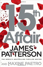 15th Affair : A Womens Murder Club Mystery - Patterson, James