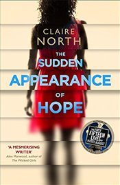Sudden Appearance of Hope - North, Claire