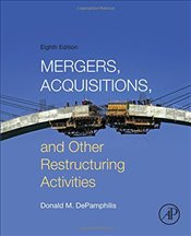 Mergers, Acquisitions, and Other Restructuring Activities - DePamphilis, Donald
